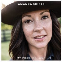 Amanda Shires My Piece of Land.jpg