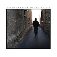 David Francey So Say We All 200x200.jpg