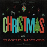 David Myles Its Christmas.jpg