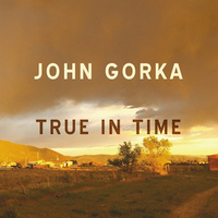 John Gorka True In Time Folk Alley Hear It First Cindy Howes 300.jpg