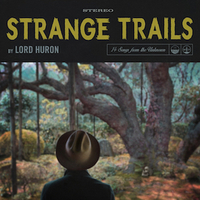 Lord Huron Strange Trails 300.jpg