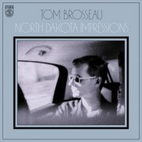 Tom Brosseau ND Impressions.jpg